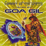 Various Artists - Forest Of The Saints mixed by Goa Gil