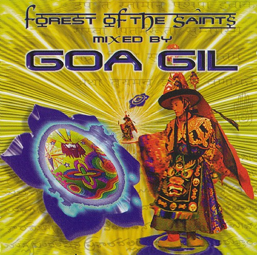 Various Artists - Forest Of The Saints mixed by Goa Gil: Front