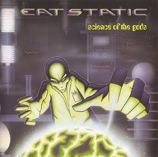 Eat Static - Science of the Gods: Front