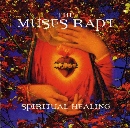 The Muses Rapt - Spiritual Healing: Front