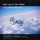Man With No Name - Teleportation