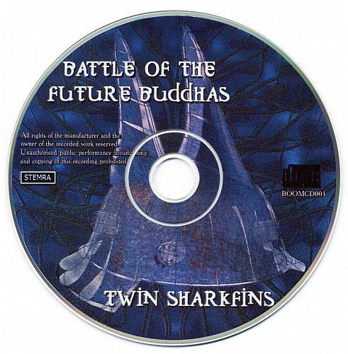 Battle of the Future Buddhas - Twin Sharkfins: CD