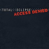 Total Eclipse - Access Denied