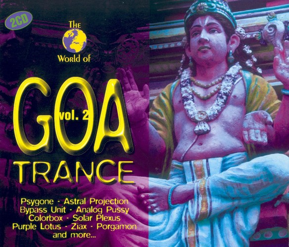 Various Artists - The World of Goa Trance 2: Front