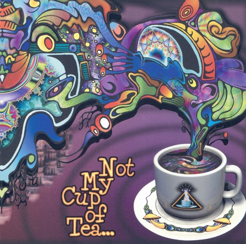 Various Artists - Not My Cup of Tea..: Front
