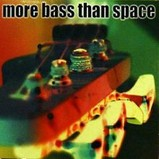 Various Artists - More Bass than Space