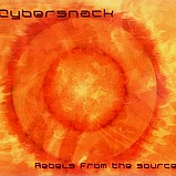 Cybersnack - Rebels From The Source