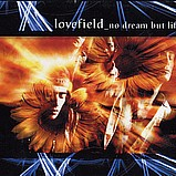 Various Artists - Lovefield 3 - No Dream but Life