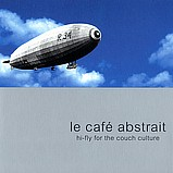 Various Artists - Le Café Abstrait 1 - Hi-Fly for the Couch Culture