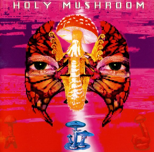 Various Artists - Holy Mushroom: Front