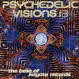 Various Artists - Psychedelic Visions 3 - The best of Koyote Records
