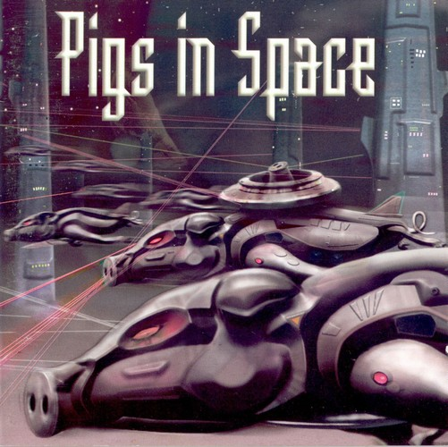 Pigs in Space - Pigs in Space: Front