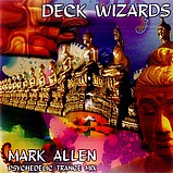 Various Artists - Deck Wizards 1 - Mark Allen - Psychedelic Trance Mix