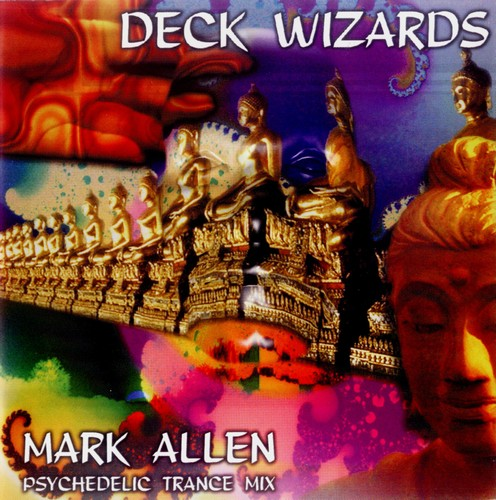 Various Artists - Deck Wizards 1 - Mark Allen - Psychedelic Trance Mix: Front