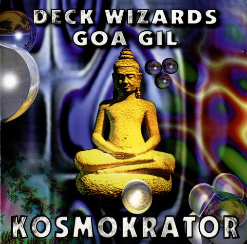 Various Artists - Deck Wizards 4 - Goa Gil - Kosmokrator: Front