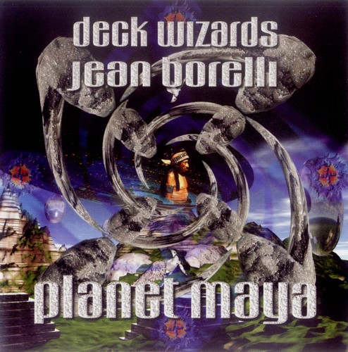 Various Artists - Deck Wizards 5 - Jean Borelli - Planet Maya: Front