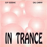Guy Sebbag & Gal Carmy - In Trance