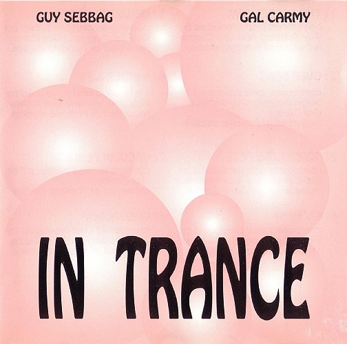 Guy Sebbag & Gal Carmy - In Trance: Front