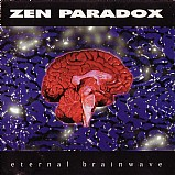Zen Paradox - Eternal Brainwave