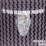 Various Artists - Fill Your Head With Phantasm 1