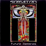 Somaton - Future Memories