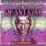 Various Artists - Fill Your Head With Phantasm 6