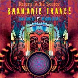 Various Artists - Shamanic Trance 1