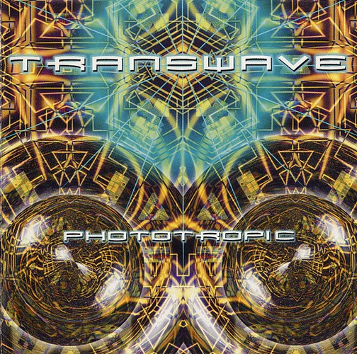 Transwave - Phototropic: Front