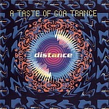 Various Artists - Distance, A Taste Of Goa Trance