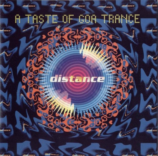 Various Artists - Distance, A Taste Of Goa Trance: Front