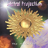 Astral Projection - The Astral Files