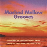 Various Artists - Mashed Mellow Grooves 1