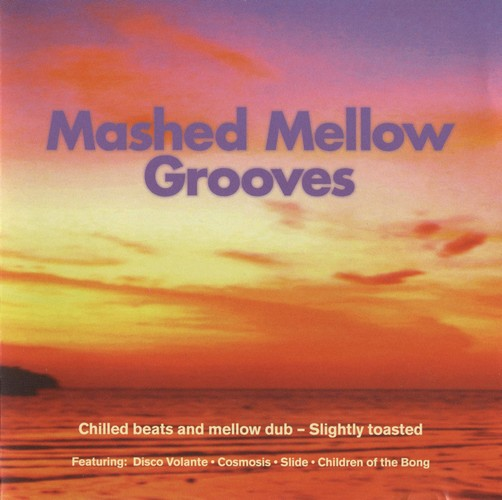 Various Artists - Mashed Mellow Grooves 1: Front