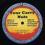 Four Carry Nuts - Cychedelic Punk EP