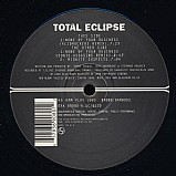 Total Eclipse - None of Your Business EP
