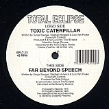 Total Eclipse - Toxic Caterpillar EP