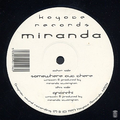 Miranda - Somewhere out There EP: Side A