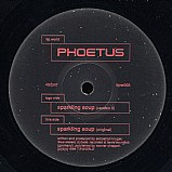 Phoetus - Sparkling Soup EP