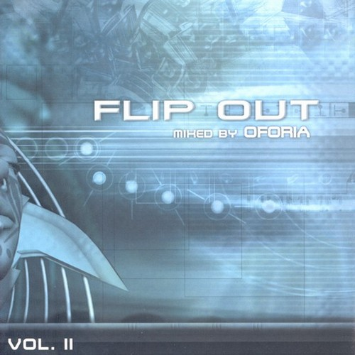 Various Artists - Flip Out 2: Mxed By Oforia: Front