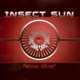 Insect Sun - Slow Dive