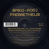 Various Artists - Saiko-Pod and Prometheus EP
