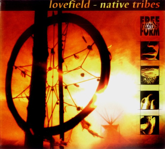 Various Artists - Lovefield 1 - Native Tribes: Front