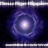 New Age Hippies - Sunshine & Rock 'N' Roll