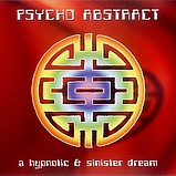 Psycho Abstract - A Hypnotic & Sinister Dream