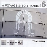 Various Artists - A Voyage Into Trance 6 - Transient 2
