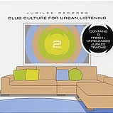 Various Artists - Club Culture For Urban Listening 2