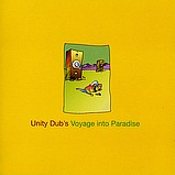 Various Artists - Unity Dub's Voyage Into Paradise