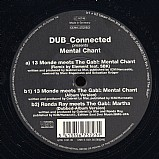 Dub Connected - Mental Chant EP