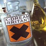 X-Dream - Irritant