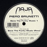 Pierre Brunetti - Save The Funky Music EP